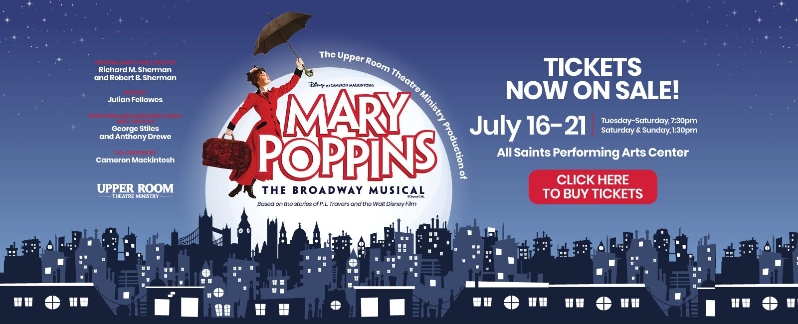 Mary Poppins - July 16-21, 2019 - Upper Room Theatre