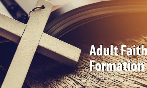 Register Now – Fall Adult Faith Formation