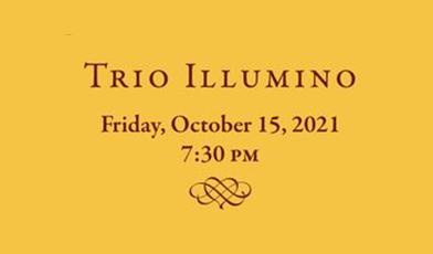 Trio Illumino - October 15